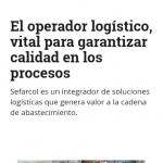 Foto El operador logístico, vital para garantizar calidad en los procesos